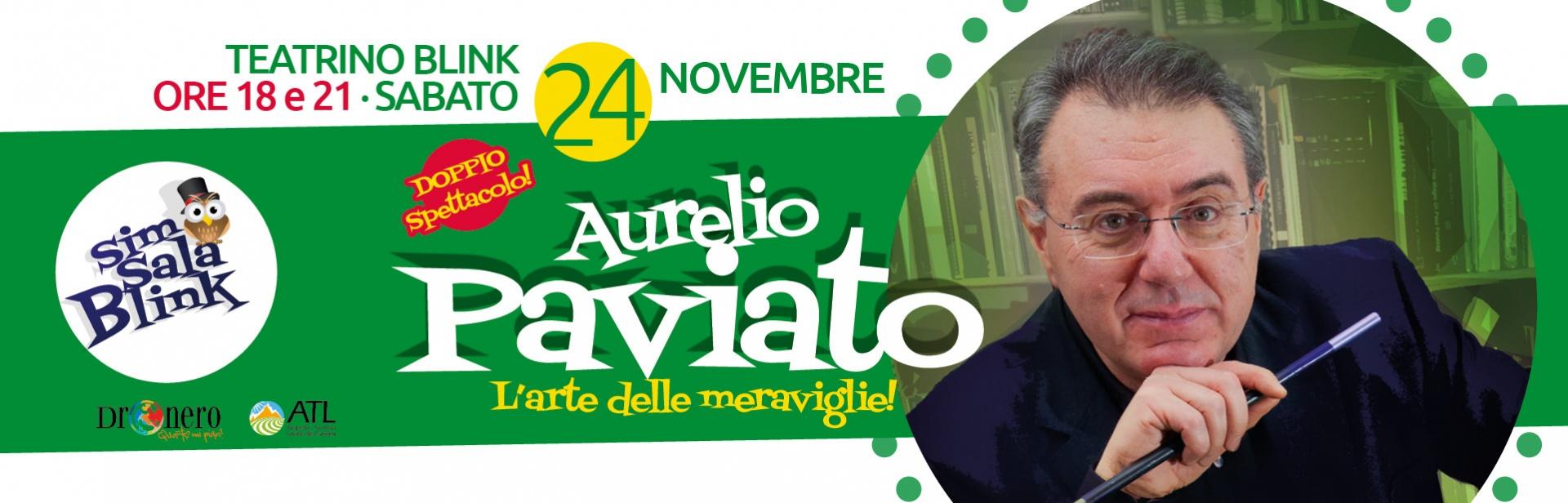 Aurelio Paviato a Blink Circolo Magico