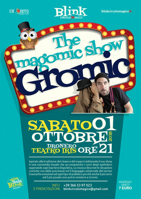"GROMIC in ""THE MAGOMIC SHOW"""