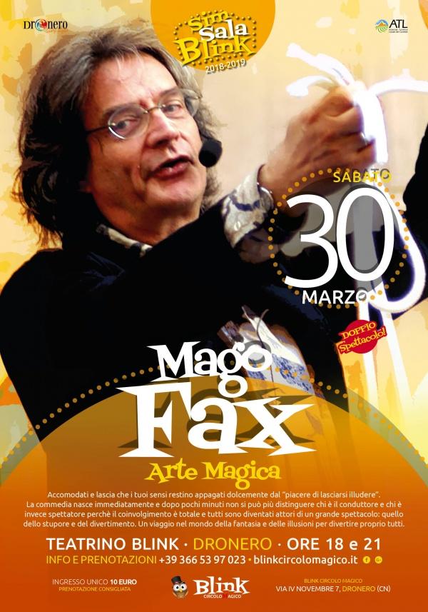 Mago Fax - Carlo Faggi a Blink Circolo Magico