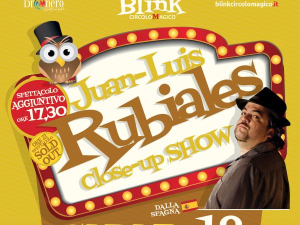 Rubiales raddoppia: doppio spettacolo a Blink Circolo Magico